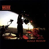 Muscle Museum by Muse