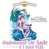 Mademoiselle De Sade e i suoi vizi (Original Motion Picture Soundtrack) by Bill Conti