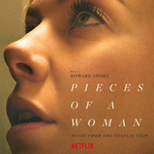 Pieces Of A Woman (Music From The Netflix Film) de Howard Shore