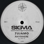 Anywhere (Tujamo Remix) de Sigma