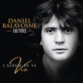 L'album de sa vie von Daniel Balavoine