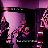 Live at Society Hall by Bill Hearne