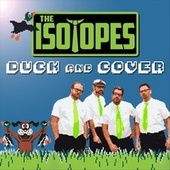 Duck and Cover de The Isotopes