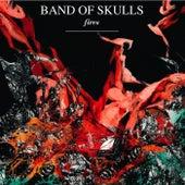 Fires de Band of Skulls