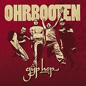 Gyp Hop by Ohrbooten