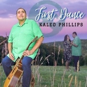 First Dance de Kaleo Phillips