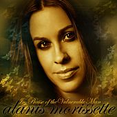 In Praise Of The Vulnerable Man de Alanis Morissette