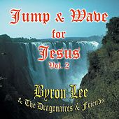 Jump & Wave for Jesus Vol. 2 de Byron Lee & The Dragonaires