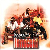 Innocent by Innocent Kru