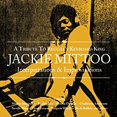 Interpertations & Improvisations: A Tribute To Reggae's Keyboard King Jackie Mittoo by Various Artists