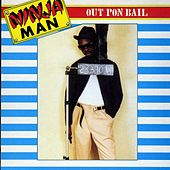 Out Pon Bail by Various Artists