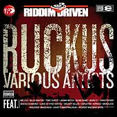 Riddim Driven: Ruckus von Various Artists