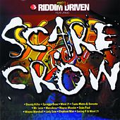 Riddim Driven: Scarecrow by Riddim Driven: Scarecrow