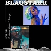 Rider Girl (feat. Gwynn Hilton & T Savage) de DJ Blaqstarr