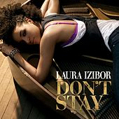 Don't Stay von Laura Izibor