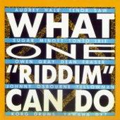 What One 'riddim' Can Do de What One 'riddim' Can Do