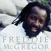 Jamaican Classics Vol. 3 by Freddie McGregor