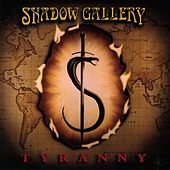 Tyranny by Shadow Gallery