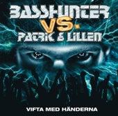 Patrik & Lillen - Vifta Med Händerna von Basshunter