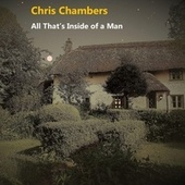 All That's Inside of a Man by Chris Chambers