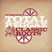 Total Reggae: Classic Roots de Various Artists