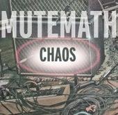 Chaos by Mutemath