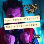 (To Party) [You Gotta] by Dirty Lu