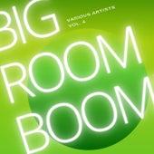 Big Room Boom, Vol. 4 de Various Artists