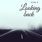 Looking back by Ramz