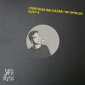 No Spoiler EP (Incl. The Deepshakerz remix) von Cristhian Balcazar