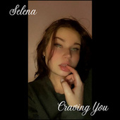Craving You de Selena