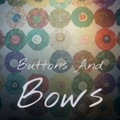 Buttons And Bows de Various Artists