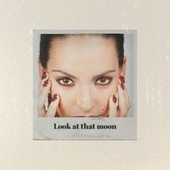 Look at that moon by Various Artists