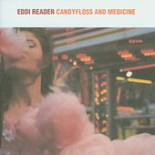 Candyfloss And Medicine by Eddi Reader