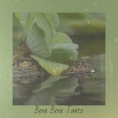 Bene Bene Tanto by Various Artists
