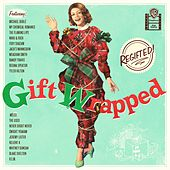 Gift Wrapped: Regifted von Various Artists