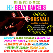 Motion Picture Music for Belly Dancers de Gus Vali