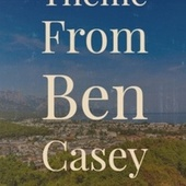 Theme From Ben Casey by Various Artists