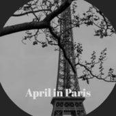 April in Paris by Various Artists