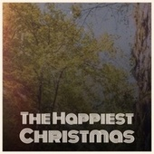 The Happiest Christmas by Various Artists