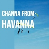 Channa From Havanna by Various Artists
