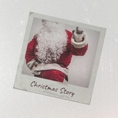 Christmas Story by Various Artists