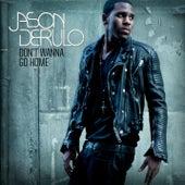 Don't Wanna Go Home by Jason Derulo