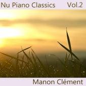 Nu Piano Classics, Vol. 2 by Manon Clément