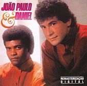 João Paulo & Daniel by João Paulo e Daniel