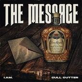 The Message (feat. Cull Cutter) von IAM