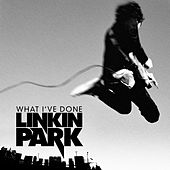 What I've Done de Linkin Park