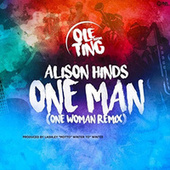 One Man (Ole Ting Riddim) (One Woman Remix) by Alison Hinds