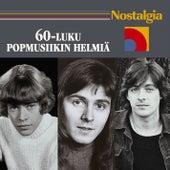 Nostalgia / 60-luku / Popmusiikin helmiä von Various Artists