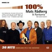 100 % Mats Rådberg & Rankarna by Mats Rådberg